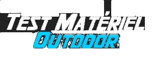 Test Matériel Outdoor