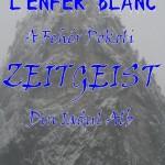 L'enfer Blanc | Iadul Alb | A Feher Pokol